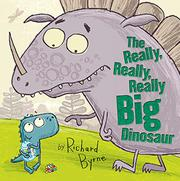 Cover art for THE REALLY, REALLY, REALLY BIG DINOSAUR
