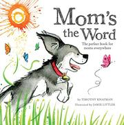 MOM'S THE WORD by Timothy Knapman