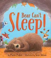 BEAR CAN'T SLEEP! by Marni McGee