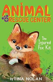THE INJURED FOX KIT by Tina Nolan
