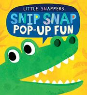 SNIP SNAP POP-UP FUN by Jonathan Litton