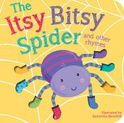 THE ITSY BITSY SPIDER AND FRIENDS by Samantha Meredith