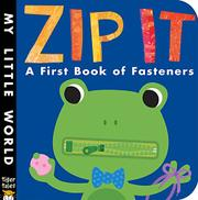 ZIP IT! by Patricia Hegarty