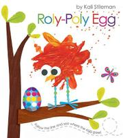 ROLY-POLY EGG by Kali Stileman