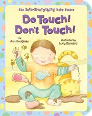 DO TOUCH! DON'T TOUCH! by Ann Hodgman