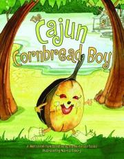 THE CAJUN CORNBREAD BOY by Dianne de Las Casas