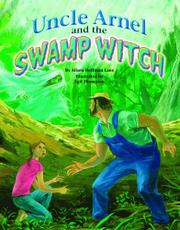 UNCLE ARNEL AND THE SWAMP WITCH by Alison Hoffman Lane