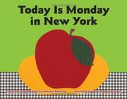 TODAY IS MONDAY IN NEW YORK by Johnette Downing