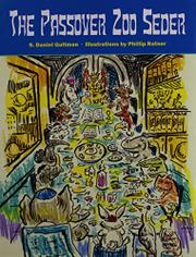 THE PASSOVER ZOO SEDER by S. Daniel  Guttman