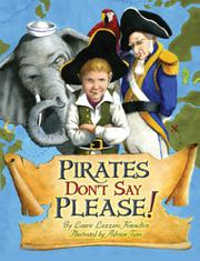 PIRATES DON'T SAY PLEASE! by Laurie Lazzaro Knowlton