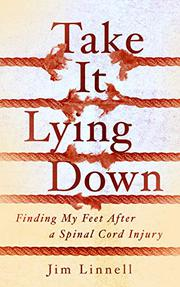 TAKE IT LYING DOWN by Jim Linnell