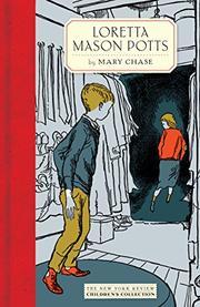 LORETTA MASON POTTS by Mary Chase