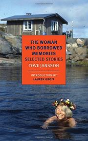 THE WOMAN WHO BORROWED MEMORIES by Tove Jansson