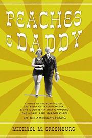 PEACHES & DADDY by Michael M. Greenburg