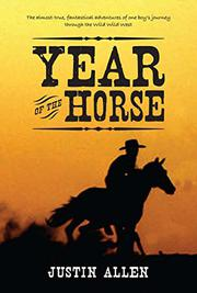 YEAR OF THE HORSE by Justin Allen