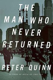 THE MAN WHO NEVER RETURNED by Peter Quinn