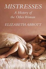 MISTRESSES by Elizabeth Abbott