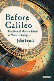 BEFORE GALILEO by John Freely