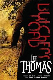 BUTCHER'S ROAD by Lee Thomas