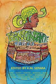 Transcendent by K.M. Szpara