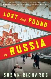 LOST AND FOUND IN RUSSIA by Susan Richards
