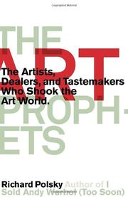 THE ART PROPHETS by Richard Polsky