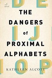 Book Cover for THE DANGERS OF PROXIMAL ALPHABETS