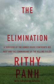 THE ELIMINATION by Rithy Panh