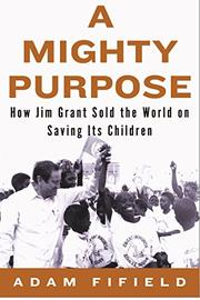 A MIGHTY PURPOSE by Adam Fifield