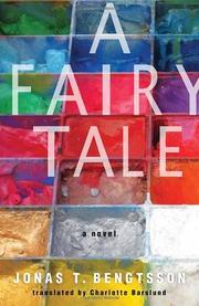 A FAIRY  TALE by Jonas T. Bengtsson