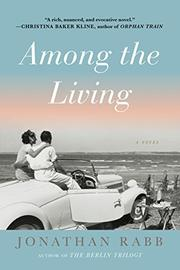 AMONG THE LIVING by Jonathan Rabb