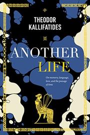 ANOTHER LIFE by Theodor Kallifatides