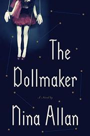 THE DOLLMAKER by Nina Allan