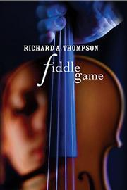 FIDDLE GAME by Richard A. Thompson