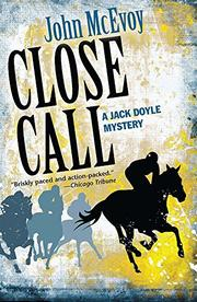 CLOSE CALL by John McEvoy