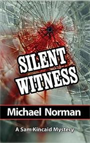 SILENT WITNESS by Michael Norman