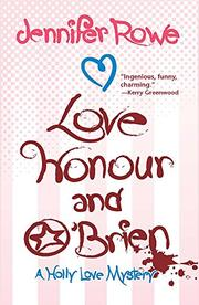 LOVE, HONOUR, AND O'BRIEN by Jennifer Rowe