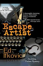 ESCAPE ARTIST by Edward Ifkovic