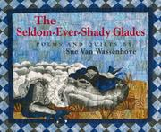 THE SELDOM-EVER-SHADY GLADES by Sue Van Wassenhove