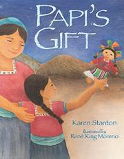 PAPI'S GIFT by Karen Stanton