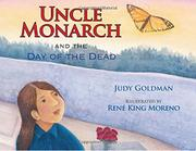 UNCLE MONARCH AND THE DAY OF THE DEAD by Judy Goldman