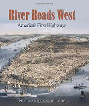 RIVER ROADS WEST by Peter Roop