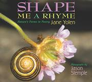 SHAPE ME A RHYME by Jane Yolen