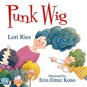 PUNK WIG by Lori Ries