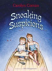 SNEAKING SUSPICIONS by Carolyn Coman