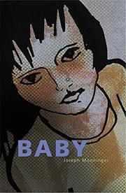 BABY by Joseph Monninger