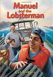 MANUEL AND THE LOBSTERMAN by Cat Urbain