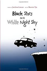 BLACK STARS IN A WHITE NIGHT SKY by JonArno Lawson