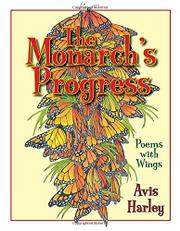 THE MONARCH'S PROGRESS by Avis Harley
