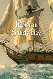 THE INVASION OF SANDY BAY by Anita Sanchez